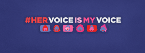 Art work for the hashtag #HerVoiceisMyVoice