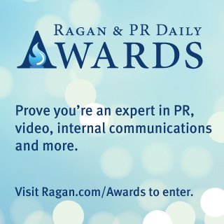 ad graphic: Ragan & PR Daily Awards