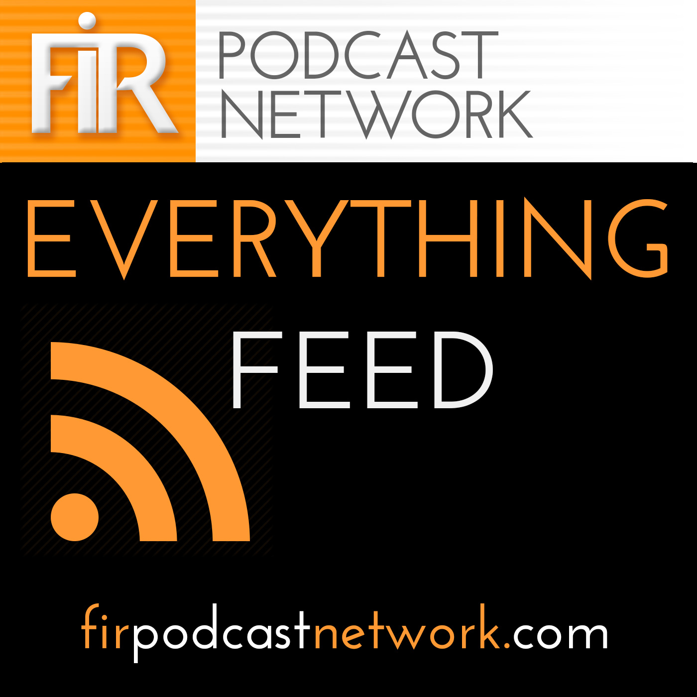 The FIR Podcast Network Everything Feed